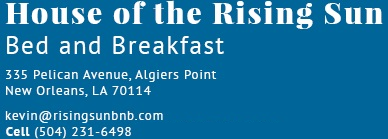 Algiers History, New Orleans Story | House of the Rising Sun